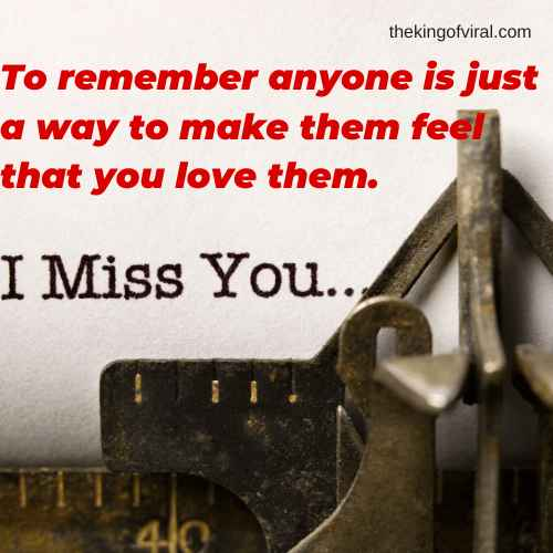 cute missing you quotes for him
